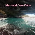 Mermaid Cave Oahu