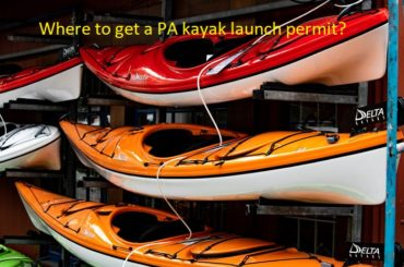 Where to get PA kayak launch permit
