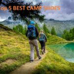 Top 5 Best Camp Shoes For Backpacking And Camping in 2020