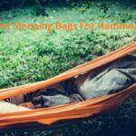 Top 5 Best Sleeping Bags For Hammock Camping 2020