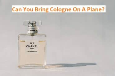 Can You Bring Cologne On A Plane