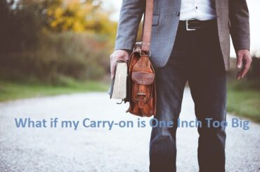 What if my Carry-on is One Inch Too Big