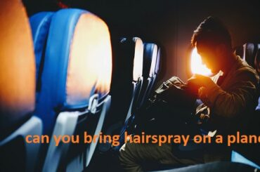 can you bring hairspray on a plane